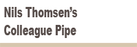 Nils   Thomsen's    Colleague    Pipe